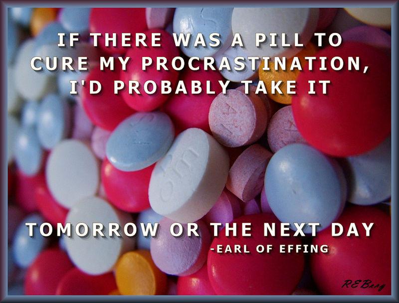 Prolonged Procrastination